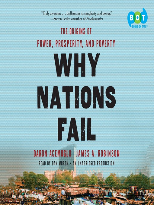 Why Nations Fail (MP3): The Origins of Power, Prosperity, and Poverty